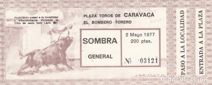 ENTRADA PLAZA TOROS CARAVACA 1977 / EL BOMBERO TORERO (Coleccionismo - Tauromaquia)