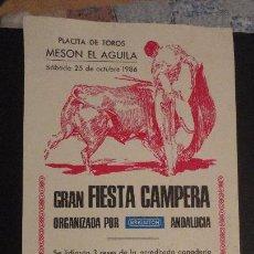 Tauromaquia: CARTEL.PLAZA TOROS MESON EL AGUILA.NIÑO LA RADIO.VICENTE LOPEZ EL TRAPO.EL MACARENO. MADRID 1986. Lote 147528730