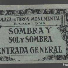 Tauromaquia: ENTRADA - PLAZA DE TOROS MONUMENTAL BARCELONA - SOMBRA Y SOL Y SOMBRA - ENTRADA GENERAL. Lote 148926370