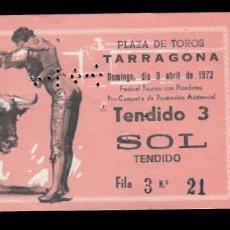 Tauromaquia: ENTRADA - PLAZA TOROS TARRAGONA - 9 ABRIL 1972 - SOMBRA TENDIDO. Lote 148955638