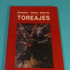 Tauromaquia: TOREAJES. MARIANO TOMÁS BENÍTEZ. Lote 149212094
