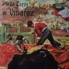 Tauromaquia: 1950 VINAROZ. DÍPTICO PLAZA DE TOROS DE VINAROZ. PROGRAMA DE MANO. 27,2 X 21 CM. Lote 121490707