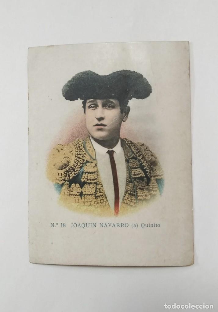 Joaquín Navarro Quinito. Nª18. Cromos de toreros. - 135803442