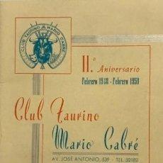 Tauromaquia: 1950 CLUB TAURINO MARIO CABRÉ. SEGUNDO ANIVERSARIO. LIBRITO CON PUBLICIDAD.. Lote 146741666