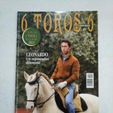 Tauromaquia: REVISTA 6 TOROS 6 Nº 912. 20 DE DICIEMBRE 2011. LEONARDO N REJONEADOR DIFERENTE. TDKR17 . Lote 152016654