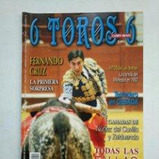 Tauromaquia: REVISTA 6 TOROS 6 Nº 612. 21 MARZO DE 2006. FERNANDO CRUZ. NUÑEZ DEL CUVILLO Y ZALDUENDO. TDKR17 . Lote 152017290