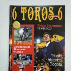 Tauromaquia: REVISTA 6 TOROS 6 Nº 866. 1 DE FEBRERO DE 2011. PABLO HERMOSO DE MENDOZA. EL JULI. TDKR17 . Lote 152018046