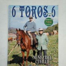 Tauromaquia: REVISTA 6 TOROS 6 Nº 756. 23 DICIEMBRE DE 2008. NUÑEZ DEL CUVILLO ENCASTE CONSOLIDADO. TDKR17 . Lote 152019206