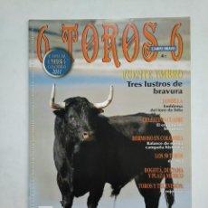Tauromaquia: REVISTA 6 TOROS 6 Nº 916. 17 ENERO DE 2012. FUENTE YMBRO TRES LUSTROS DE BRAVURA. TDKR17 . Lote 152019366