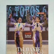 Tauromaquia: REVISTA 6 TOROS 6 Nº 882. 24 DE MAYO DE 2011. TALAVANTE Y MANZANARES. TDKR17 . Lote 152019474
