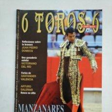 Tauromaquia: REVISTA 6 TOROS 6 Nº 839. 27 DE JULIO 2010. MANZANARES PODERIO Y EMPAQUE. TDKR17 . Lote 152019658