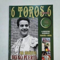 Tauromaquia: REVISTA 6 TOROS 6 Nº 910. 6 DE DICIEMBRE 2011. HA MUERTO DIEGO PUERTA. TDKR17 . Lote 152020166