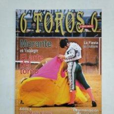 Tauromaquia: REVISTA 6 TOROS 6 Nº 870. 1 DE MARZO DE 2011. ADIOS A PEPIN MARTIN VAZQUEZ. MORANTE. TDKR17 . Lote 152020574