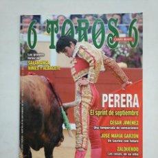 Tauromaquia: REVISTA 6 TOROS 6 Nº 889. 20 SEPTIEMBRE DE 2011. PERERA EL SPRINT DE SEPTIEMBRE. TDKR17 . Lote 152020658