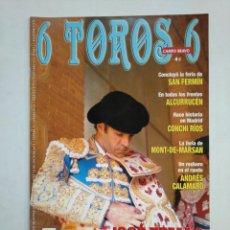 Tauromaquia: REVISTA 6 TOROS 6 Nº 890. 19 JULIO DE 2011. JOSE TOMAS ANTES DE QUE SUENE EL CLARIN. TDKR17 . Lote 152021038