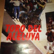 Tauromaquia: CARTEL. TORO DEL ALELUYA. ARCOS DE LA FRONTERA. 1996.. Lote 152048726