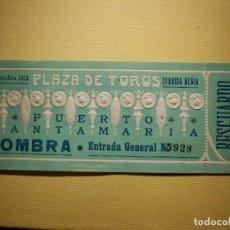 Tauromaquia: PRECIOSA ENTRADA - 4 DE OCTUBRE 1912 - PLAZA TOROS DEL PUERTO DE SANTA MARÍA - SOMBRA - J. ORTEGA. Lote 154144042