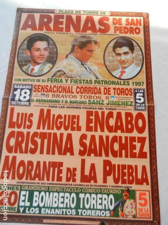 CARTEL DE TOROS PLAZA DE ARENAS DE SAN PEDRO. 18 OCTUBRE 1997. LUIS M. ENCABO, C. SANCHEZ, MORANTE (Coleccionismo - Tauromaquia)