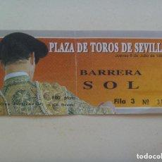 Tauromaquia: ENTRADA PLAZA DE TOROS DE SEVILLA , BARRERA SOL . 1993. Lote 155878190
