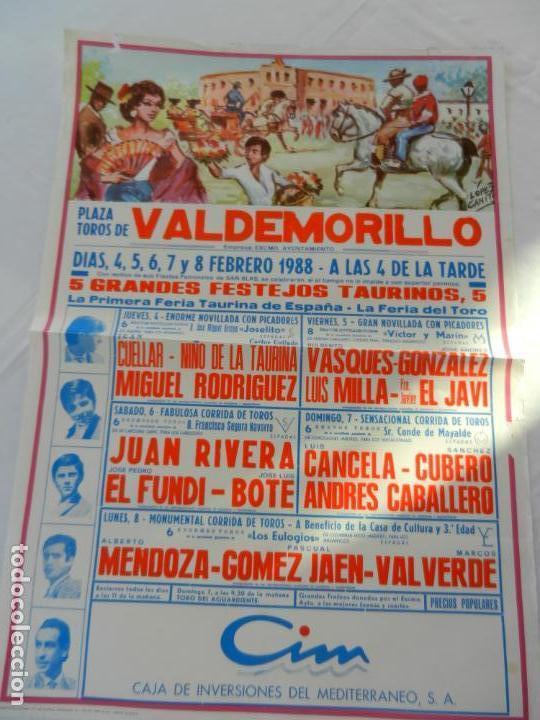 CARTEL DE TOROS PLAZA DE VALDEMORILLO. 4 5 6 7 Y 8 FEBRERO 1988. MEDIDAS 70X50 CM. (Coleccionismo - Tauromaquia)