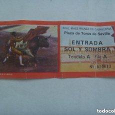 Tauromaquia: ENTRADA PLAZA DE TOROS DE SEVILLA , SOL Y SOMBRA . REAL MAESTRANZA.. Lote 155998110