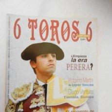 Tauromaquia: 6 TOROS 6 REVISTA TAURINA Nº 715-11-03-2008 ¿EMPIEZA LA ERA PERERA?. Lote 156765606