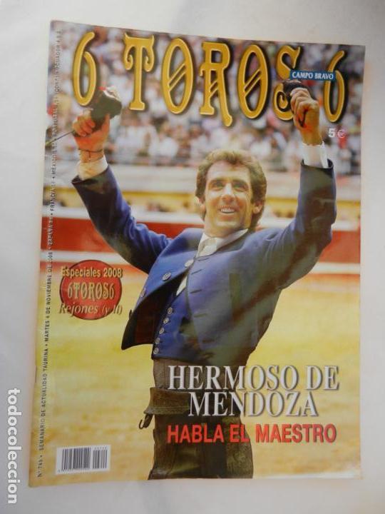 6 TOROS 6 REVISTA TAURINA Nº 749 04-11-2008 , HERMOSO DE MENDOZA HABLA EL MAESTRO (Coleccionismo - Tauromaquia)