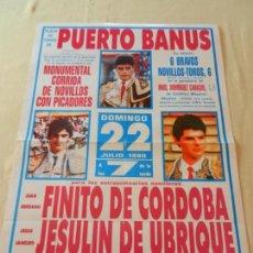 Tauromachie: CARTEL DE TOROS PLAZA DE PUERTO BANUS 22 DE JULIO 1990. F. DE CORDOBA, JESULIN DE UBRIQUE, CHIQUILIN. Lote 157280330