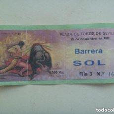 Tauromaquia: ENTRADA PLAZA DE TOROS DE SEVILLA , BARRERA SOL . 1992.. Lote 158342554