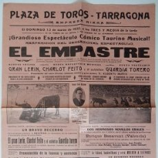 Tauromaquia: PLAZA DE TOROS TARRAGONA 1932 - REAPARICIÓN EL EMPASTRE - ESPECTÁCULO CÓMICO TAURINO MUSICAL. Lote 158457766