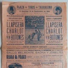 Tauromaquia: PLAZA DE TOROS TARRAGONA 1923 / REAPARICIÓN, DESPEDIDA: LLAPISERA, CHARLOT Y SUS BOTONES. Lote 158693362