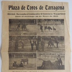 Tauromaquia: TARRAGONA 1923 / ACONTECIMIENTO CÓMICO-TAURINO DEBUT DEBUT PLOMO-CHARLOT´S, LAVISERA Y SUS BOTONES. Lote 158701498
