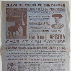 Tauromaquia: TARRAGONA 1923 / GRAN NOVILLADA CÓMICO-SERIA - RAFAEL DUTRÚS, LLAPISERA, CHARLOT Y SUS BOTONES. Lote 158707666