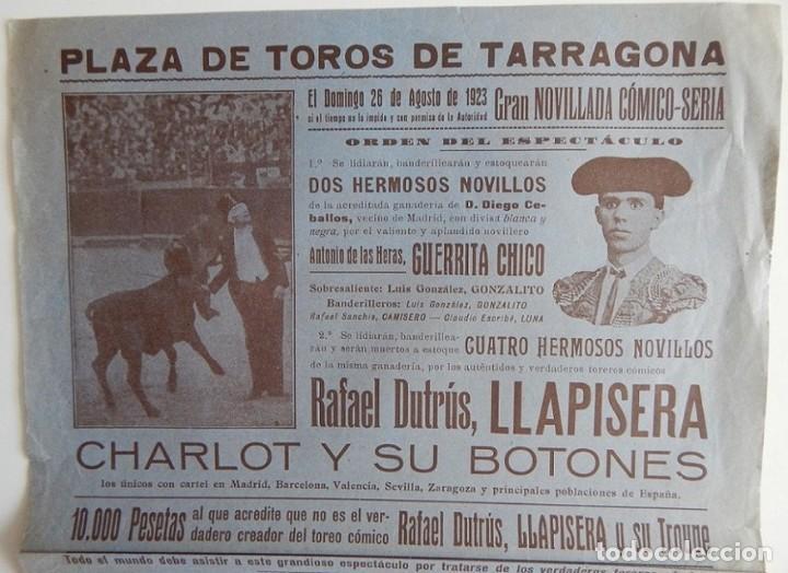 Tauromaquia: Tarragona 1923 / Gran Novillada cómico-seria - Rafael Dutrús, Llapisera, Charlot y sus Botones - Foto 2 - 158707666