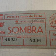 Tauromaquia: ANTIGUA ENTRADA PLAZA TOROS ECIJA 1940. Lote 158866282