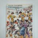 Tauromaquia: LIBRO REVISTA CLUB TAURINO DE CALAHORRA. AÑO 1991. TDK382. Lote 159495418