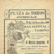 Tauromaquia: CARTEL. PLAZA DE TOROS DE JUMILLA. 2 NOVIEMBRE 1930. SAMUEL HERMANOS. MANOLO MARTÍNEZ, FÉLIX RODRÍGU. Lote 159528352