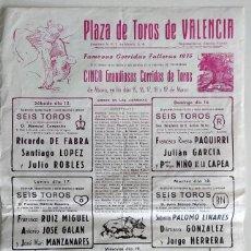 Tauromaquia: CARTEL ORIGINAL PLAZA DE TOROS DE VALENCIA FALLAS 1975 - PAQUIRRI, MANZANARES, PALOMO LINARES. Lote 159658498