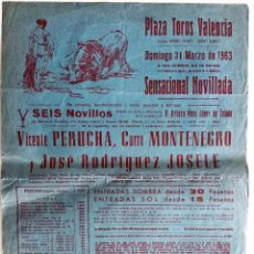 Tauromaquia: CARTEL ORIGINAL PLAZA DE TOROS DE VALENCIA 31 MARZO 1963 - NOVILLADA - PERUCHA, MONTENEGRO, JOSELE. Lote 159658746