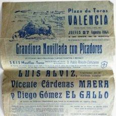 Tauromaquia: CARTEL ORIGINAL PLAZA DE TOROS DE VALENCIA 27 AGOSTO 1964 - NOVILLADA - ALVIZ, MAERA, EL GALLO. Lote 159658846