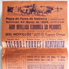 Tauromaquia: CARTEL ORIGINAL PLAZA DE TOROS DE VALENCIA 24 MARZO 1963 - NOVILLADA - TOLEDO, TORRES, VENTURITA. Lote 159659042