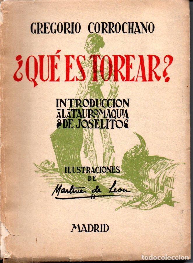 gregorio corrochano : ¿qué es torear? (1953) - Comprar Tauromaquia ...