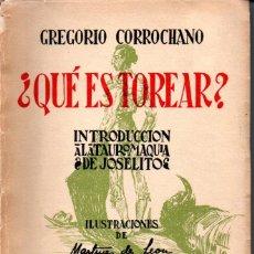 Tauromaquia: GREGORIO CORROCHANO : ¿QUÉ ES TOREAR? (1953). Lote 160379738