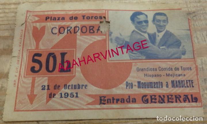 PLAZA DE TOROS DE CÓRDOBA, 1951, ENTRADA DE UNA CORRIDA PRO-MONUMENTO A MANOLETE (Coleccionismo - Tauromaquia)