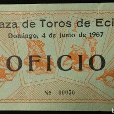 Tauromaquia: ENTRADA TOROS ECIJA 1967. Lote 161938086