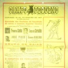 Tauromaquia: CARTEL. PLAZA DE TOROS DE CAMPO PEQUENO. ( PORTUGAL ). 1967. CUNHA. PISCO. RIBEIRO. CARVALHO. LEER.. Lote 162522866