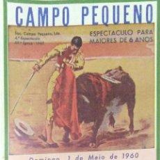 Tauromaquia: CARTEL. PLAZA DE TOROS DE CAMPO PEQUENO. ( PORTUGAL ). 1960. MANUEL CONDE. PEDRO LOUREIRO. LEER.. Lote 162523702