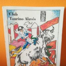 Tauromaquia: CLUB TAURINO ÁLAVES, EN CASTELLANO Y EUSKERA VITORIA-AGOSTO 1996. Lote 163454742
