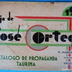 Tauromaquia: CATALOGO TOROS PROPAGANDA LITOGRAFIA ORTEGA , 1933 , CARTELES, PROSPECTOS, ENTRADAS ,ORIGINAL. Lote 163823522