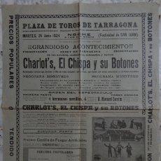 Tauromaquia: CARTEL 1924 / FESTIVIDAD DE SAN JUAN - DEBUT EN TARRAGONA DE CHARLOT´S, EL CHISPA Y SU BOTONES. Lote 163975210
